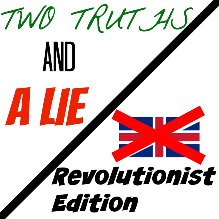 """Who doesn't like playing games at a party? This one is a classic with a revolutionist twist to it. Learn how to play """"Two Truths and a Lie: Revolutionist Edition"""" on our website!"""