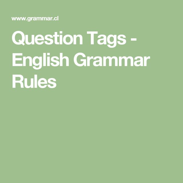 Question Tags - English Grammar Rules