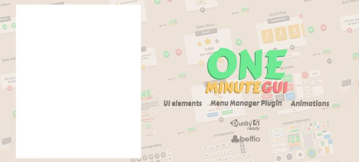Make your own GUI in One Minute! How? Thanks to One Minute GUI it's child's play! Especially for you, we created Simple UI elements, that come together with our Menu Manager Plugin and new Unity GUI system. It's super easy to use! Inside package you will find full Documentation. Making fast and simple GUI was never so easy!   Web Player |    Documentation |   More  Simple UI Elements: 50+ Icons | 30+ Unity GUI Components | 20+ Buttons | 10 Menus | Ready-Made Menu Example | Menu Manager…