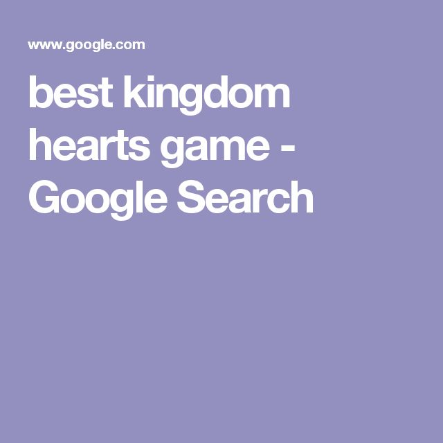 best kingdom hearts game - Google Search