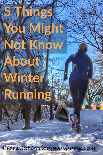 Taking the Long Way Home: 5 Things You Might Not Know About Winter Running