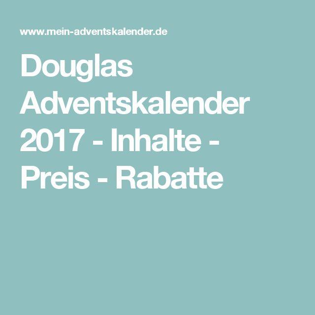 Douglas Adventskalender 2017 - Inhalte - Preis - Rabatte