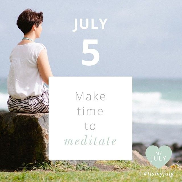 JULY 5: Make time to meditate. Why not try one of our guided meditations or our next meditation Circle on July 18. Both available via our website {link in profile}   Read more about My July: http://www.thelittlesage.com/my-july-2014/ #thelittlesage #tlsmyjuly #meditate #centre #connect #selflove #stillness