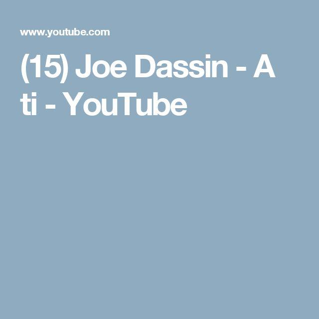 (15) Joe Dassin - A ti - YouTube