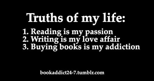 #bookaddiction: Worth Reading, Bookworm Obsession, Books Worth, Bookish Things, My Life, Buy Books, Inspiration Quotes, Writing Passion, True Stories