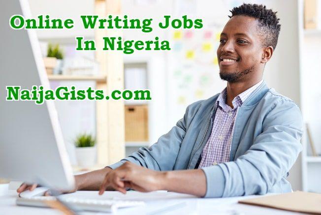 Online Writing Jobs Nigeria 2019 Student Jobs Writing Jobs Online Jobs For Students