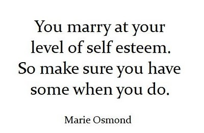 I must be very self confident since I married the greatest guy ever :): Inspiration, Marie Osmond, Quote, So True, Truths, Selfesteem, I'M, Self Esteem, Mary Osmond