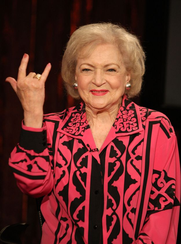"Betty White     ""Why do people say 'Grow some balls?' Balls are weak and sensitive. If you wanna be tough, grow a vagina. Those things can take a pounding. """
