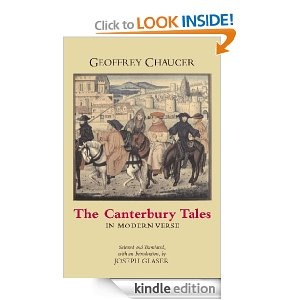 The Canterbury Tales in Modern Verse [Kindle Edition]  Geoffrey Chaucer (Author), Joseph Glaser (Author, Introduction, Translator)
