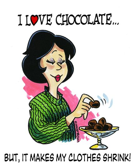 I love Chocolate, but it makes my clothes shrink! #ChocolateFriday