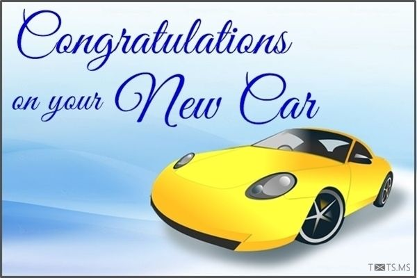 A collection of congratulations messages, wishes, quotes and images for new  car. You can easily share to friends… | New car quotes, New cars,  Congratulations quotes