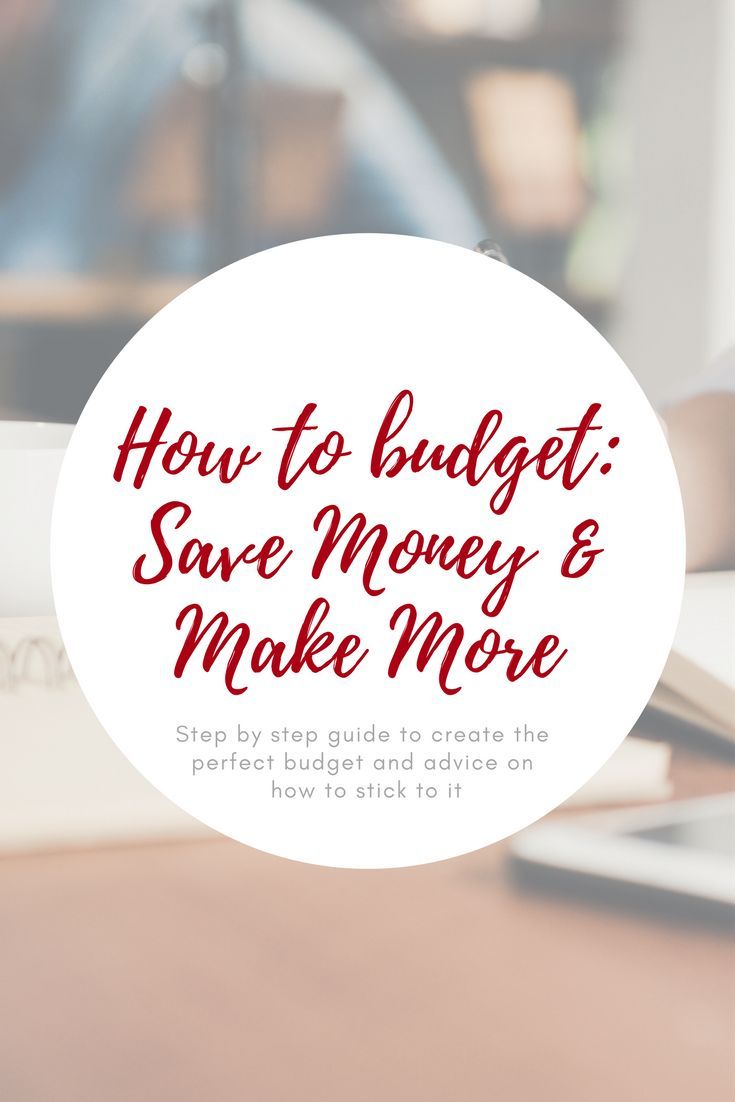How to #budget: save money and make more money.  Step by step guide to creating the  perfect budget + advice and motivation on  how to stick to it.   #howtobudget #finance #budgeting #businessadvice #makemoney #savemoney