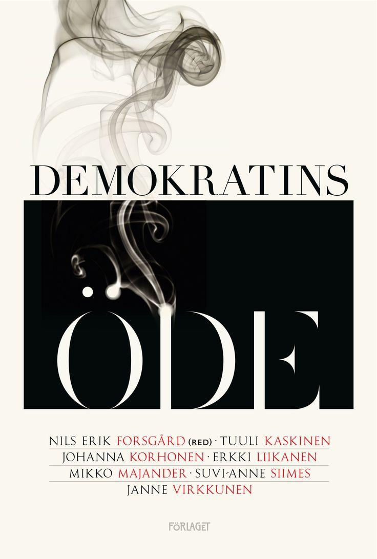 Demokratins öde - Nils Erik Forsgård, Tankesmedjan Magma