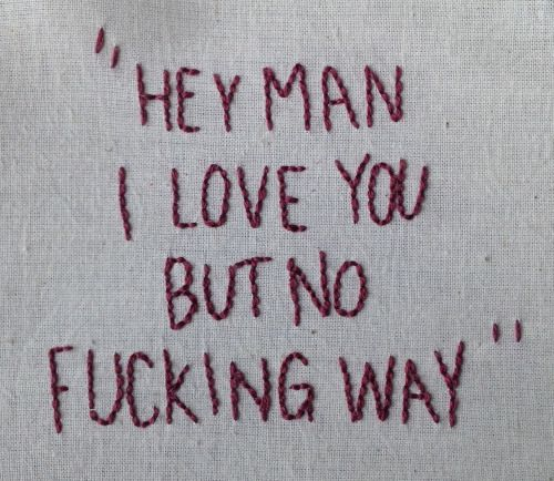 "embroideredlyrics:  With tears in my eyes, I begged you to stayYou said ""Hey man, I love you but no fucking way""Twin Size Mattress - The Front Bottoms"