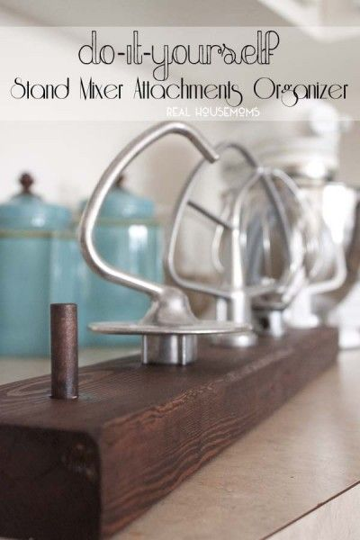 DIY Stand Mixer Attachments Organizer | Real Housemoms