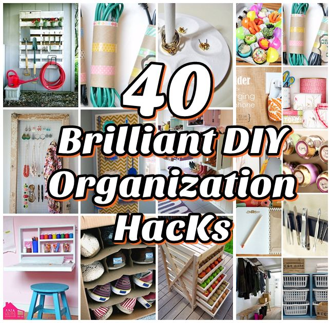 DIY Projects: 40 Brilliant DIY Organization Hacks