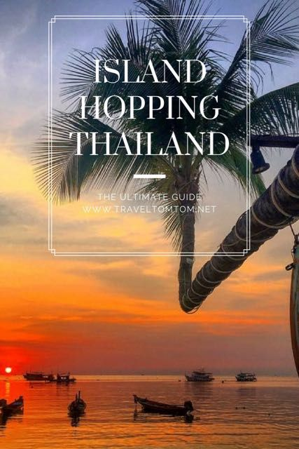 The ultimate guide to Island Hopping Thailand. Let me tell you  what to expect on each island so you can start planning your trip to  Thailand and make your Thailand island hopping adventure complete!  #traveltomtom #thailand #prices #traveltips #accommodation #food #sightseeing #flights #living #travelgram #traveling #travelblogger #thailandvacation