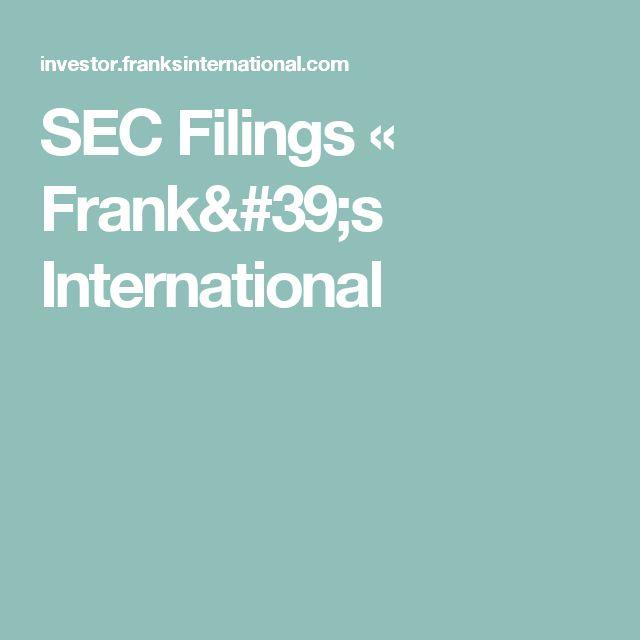 SEC Filings « Frank's International