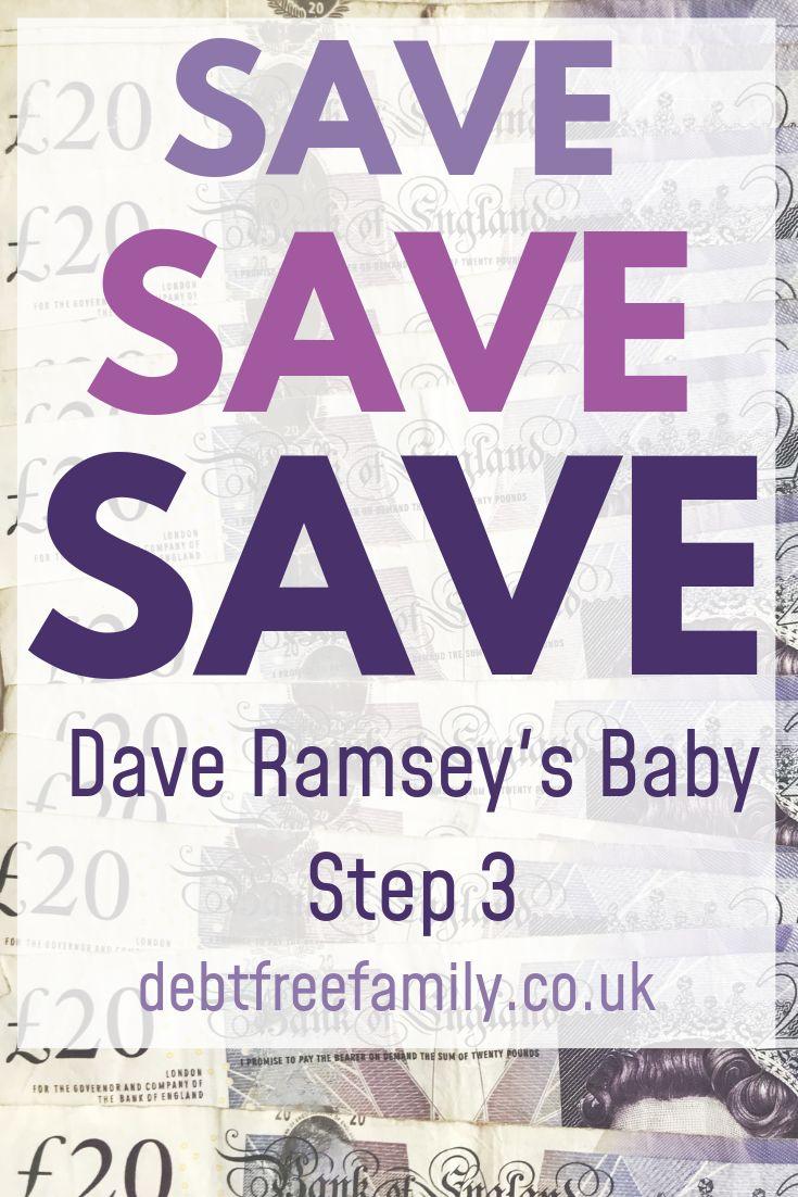 Dave ramsey uk baby step 3 dave ramsey saving money
