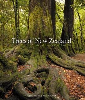 Trees of New Zealand    Stories of Beauty and Character
