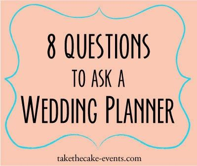 8 Questions To Ask A Wedding Planner