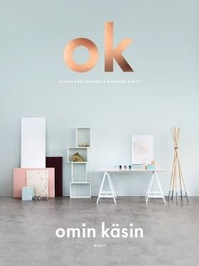 OK – New DIY book by Susanna Vento & Rikka Kantinkoski (Varpunen and Weekday Carnival blogs)