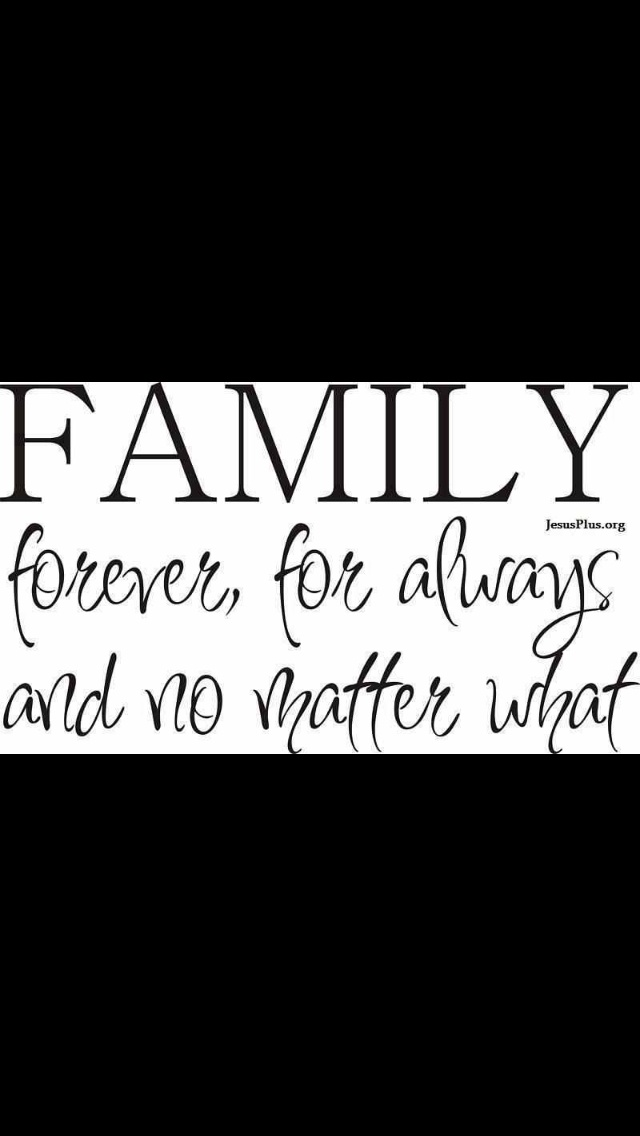 Family, not in mine, they throw you away and don't talk to you if you ? or disagree with how they act or what they say.