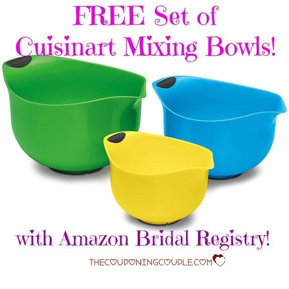 WOW! HOT DEAL!!  Get a FREE Cuisinart Mixing Bowls set when you fill out an Amazon Bridal Registry! Share with your engaged friends!  Click the link below to get all of the details ► http://www.thecouponingcouple.com/hot-free-cuisinart-mixing-bowls-with-amazon-bridal-registry/  #Coupons #Couponing #CouponCommunity  Visit us at http://www.thecouponingcouple.com for more great posts!
