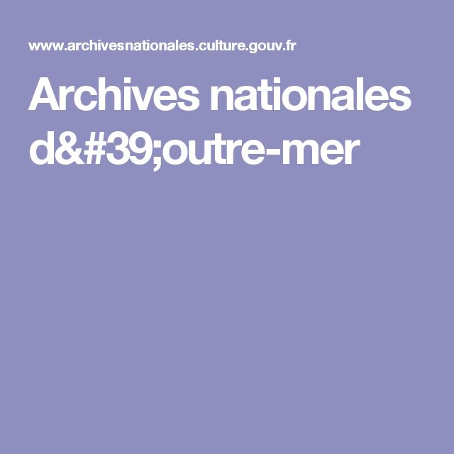 Archives nationales d'outre-mer