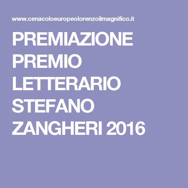 PREMIAZIONE PREMIO LETTERARIO STEFANO ZANGHERI 2016