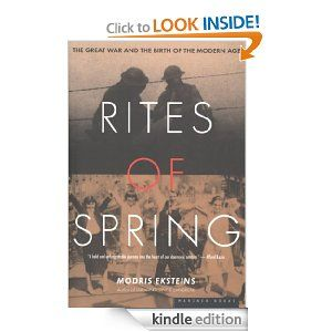 25 best 2014 non fiction reading project world war 1 images on the nook book ebook of the rites of spring the great war and the birth of the modern age by modris eksteins professor of history at barnes noble fandeluxe Image collections