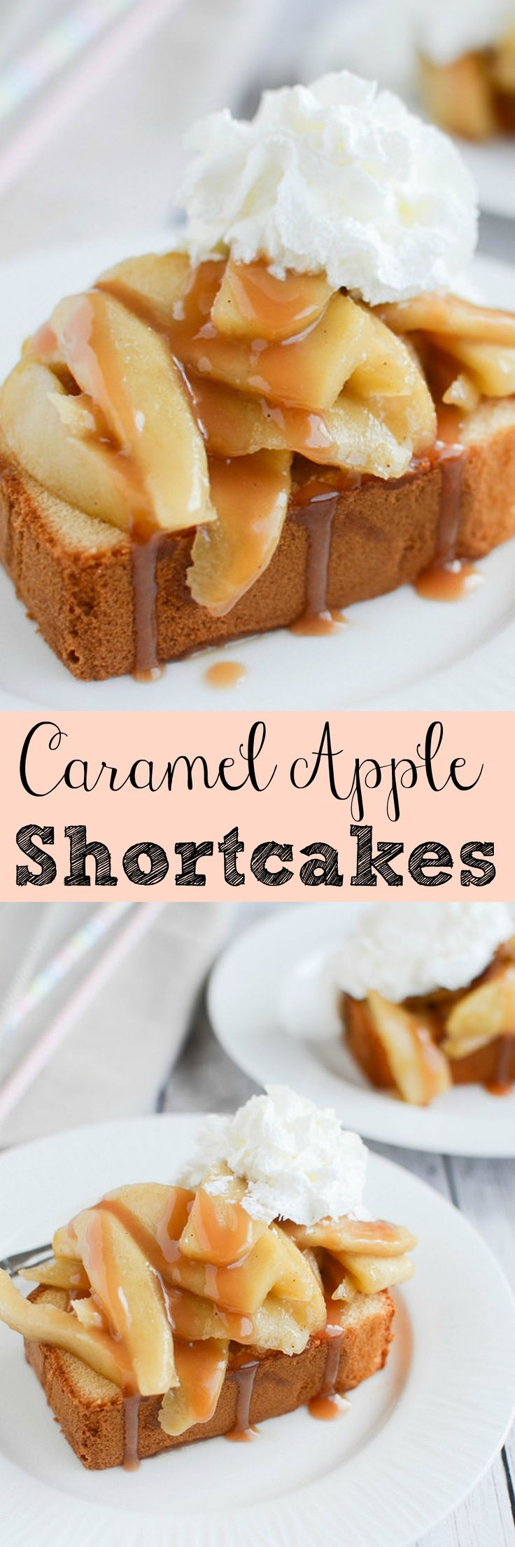 Caramel Apple Shortcakes - pound cake topped with cinnamon apples, caramel sauce, and whipped cream!