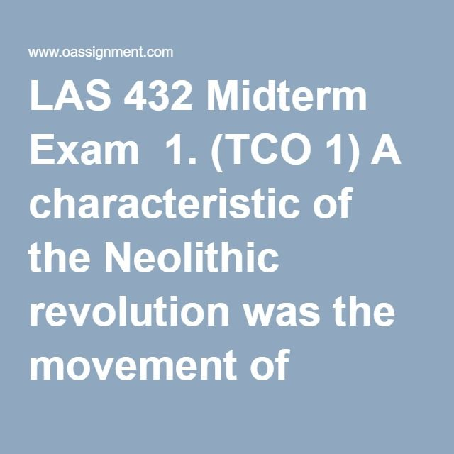 las432 midterm study guide As part of this research study,  this is just a solution guide  (all dq's, assignments) + week 5 midterm exam (3 sets) las432 complete course (all dq's.