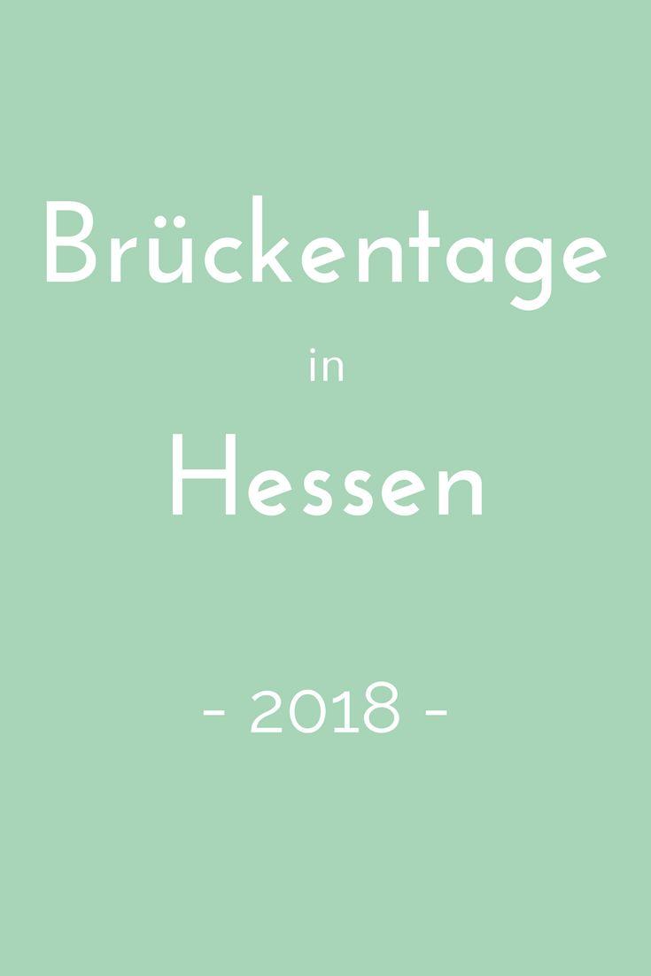 Brückentage nutzen, um ein paar Tage länger frei zu haben? Wie das geht, verrät der Brückentagekalender 2018 für Hessen