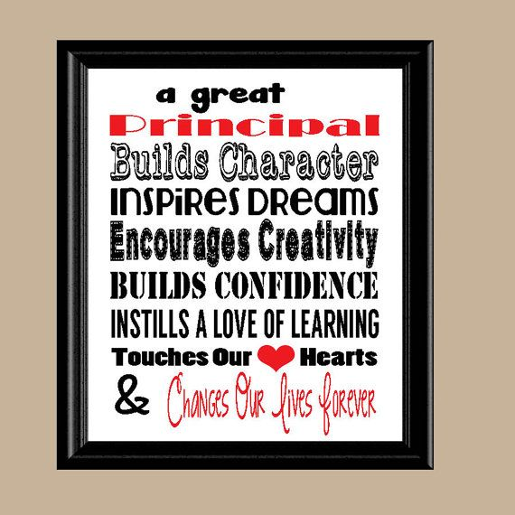A Great Principal inspires so many children! This Digital Print is a perfect gift for that wonderful Principal in your childs life.  The 8x10