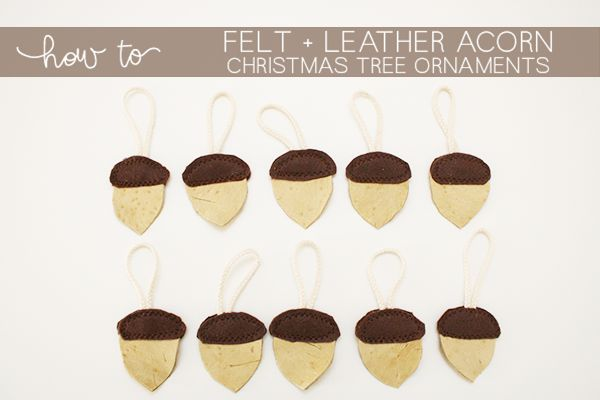 TUTORIAL: felt & leather acorn christmas tree ornament http://blog.megannielsen.com/2012/12/tutorial-felt-leather-acorn-christmas-tree-ornament/?utm_campaign=coschedule&utm_source=pinterest&utm_medium=Megan%20Nielsen%20Patterns&utm_content=TUTORIAL%3A%20felt%20and%20leather%20acorn%20christmas%20tree%20ornament