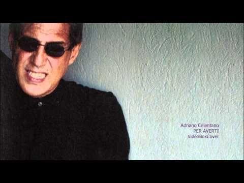 PER AVERTI - Adriano Celentano - YouTube