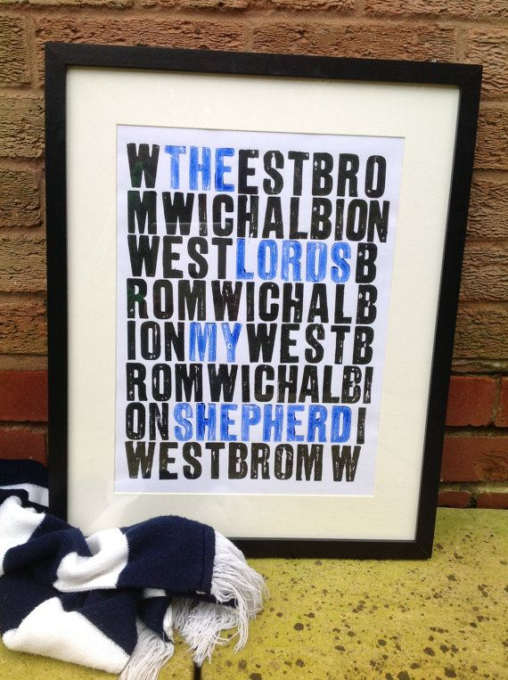 Great for all Baggies fans - West Bromwich Albion  The Lords my shepherd  by DurnallDesigns, £19.50