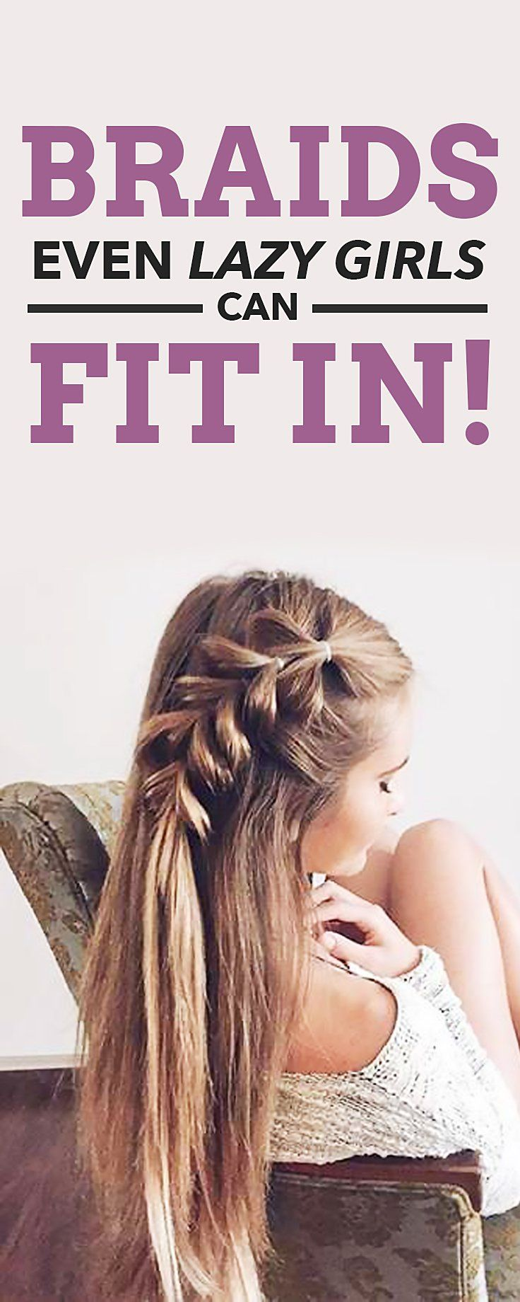 All girls have went through a bad hair day and here are some gorgeous braids to save our day. #BadHairDay no more!