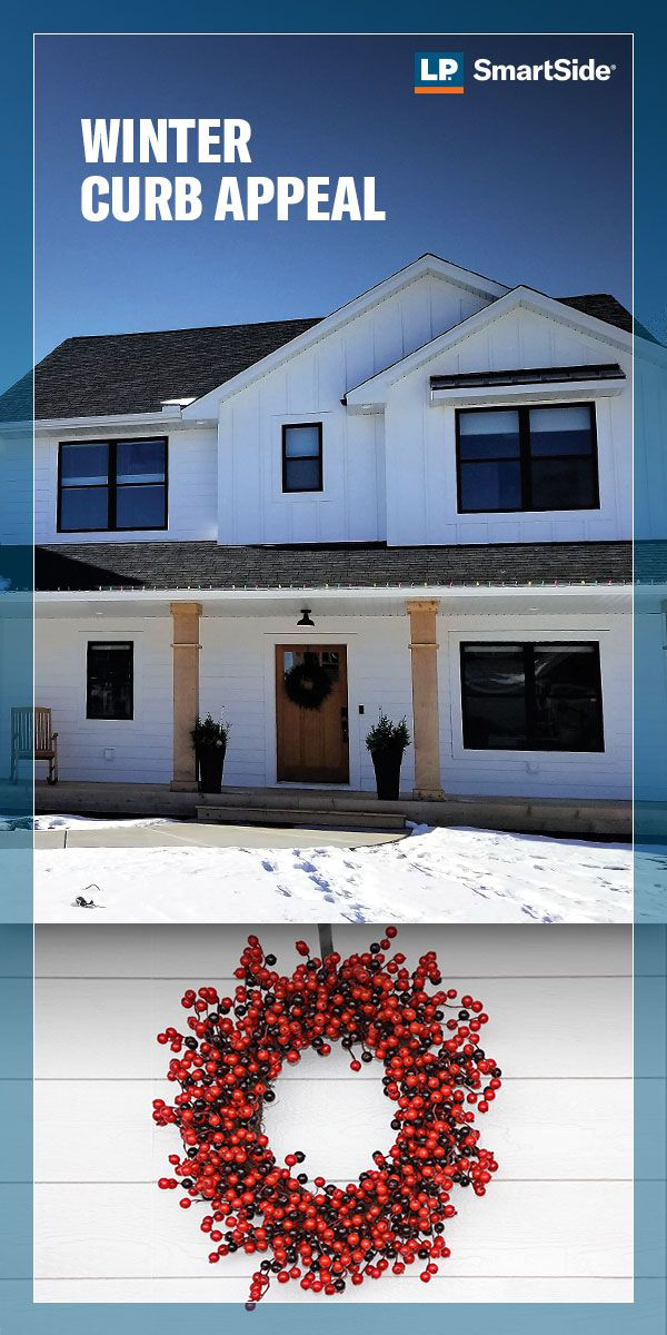 Siding Sure Will Give Your Home Advanced Durability For Longer Lasting Beauty With Lp Smartside Siding Come Snow Or Winte In 2020 Winter House Curb Appeal Southern Homes