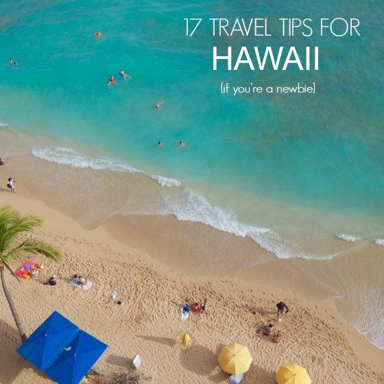 17 tips for travelling to Hawaii if you are a newbie