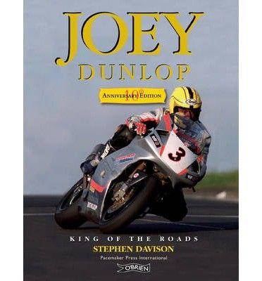 Joey Dunlop - Irish Sport Biography - Biography - Books