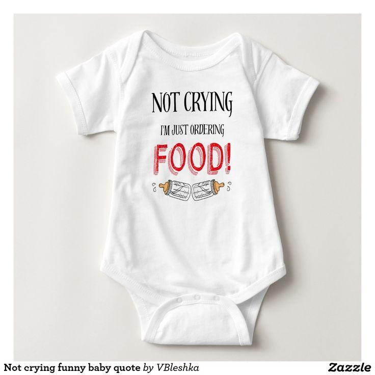 Not crying funny baby onesie  #baby #funnyonesies #notcrying #babyquotes #babygift #babyshower #newparents