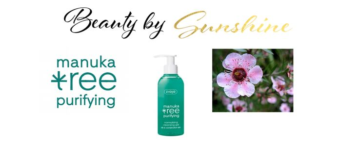 Gel de Curatare a tenului cu Manuka Tree de la Ziaja, Review ~ Beauty and Fashion by Sunshine