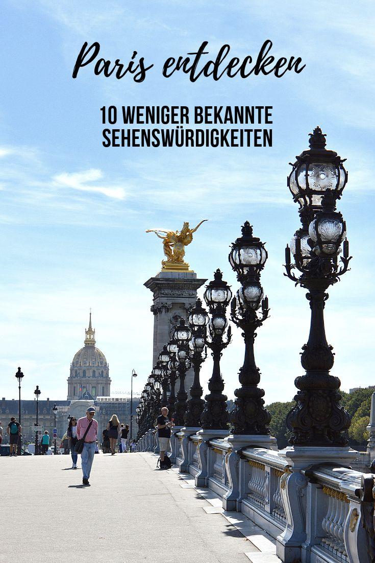Pariser Sehenswürdigkeiten, die nicht auf jeder Top 10 Liste stehen