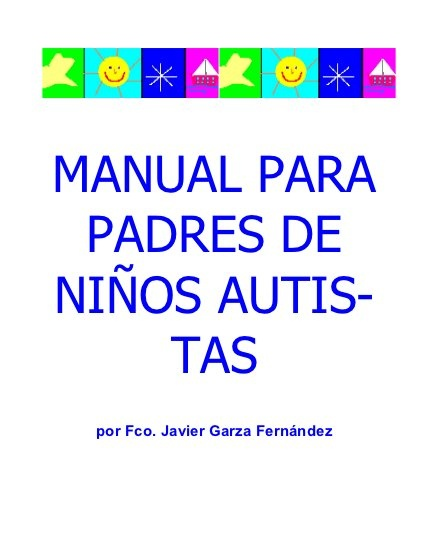 Manual autismo by sauleem100, via Slideshare                                                                                                                                                                                 Más
