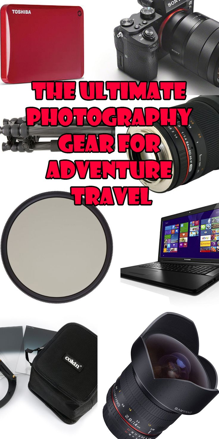 The Ultimate Photography Gear for Adventure Travel