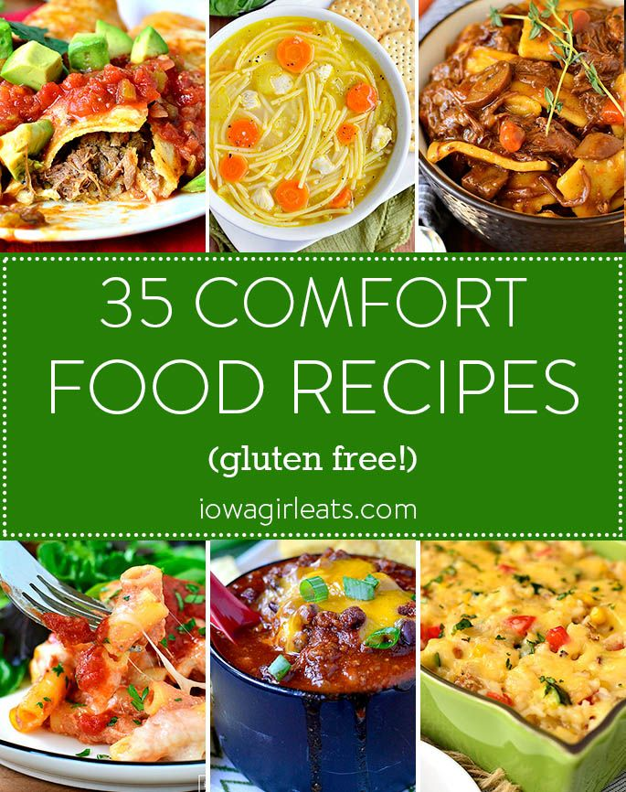 35 Comfort Food Recipes We All Need Right Now Iowa Girl Eats In 2020 Cheesy Recipes Recipes Comfort Food