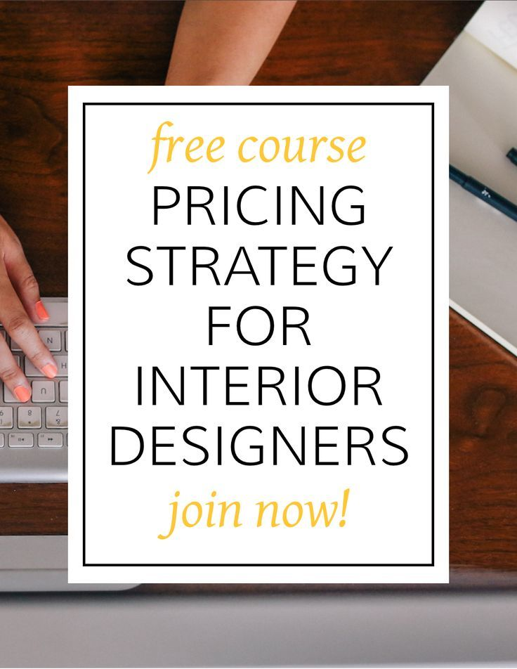 Confused On How To Best Price Interior Design Services? Join This Free  Course Today!