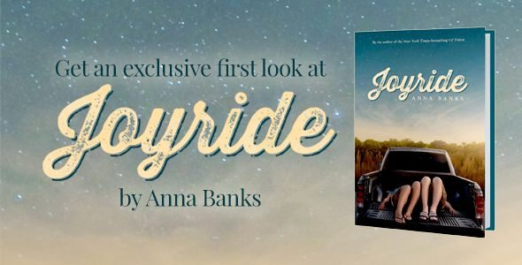 Joyride is a new book from NYT-bestselling author of the Syrena Legacy, Anna Banks.